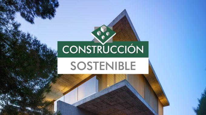 Construcción Sostenible, El Nacimiento Del Hogar Del Futuro